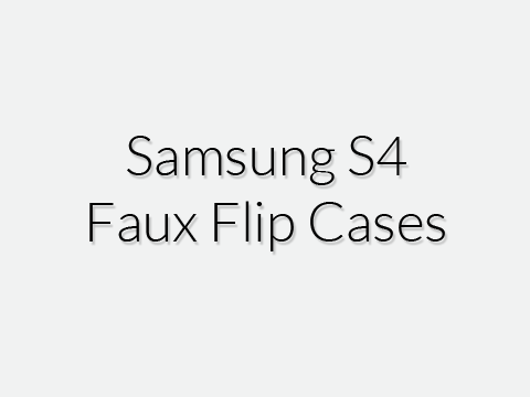 Samsung S4 Faux Flip Cases